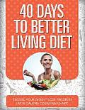 40 Days to Better Living Diet: Record Your Weight Loss Progress (with Calorie Counting Chart)