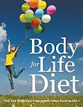 Body for Life Diet: Track Your Weight Loss Progress (with Calorie Counting Chart)