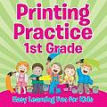 Printing Practice 1st Grade: Easy Learning Fun for Kids