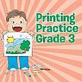 Printing Practice Grade 3