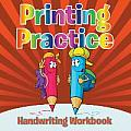 Printing Practice Handwriting Workbook