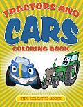Tractors and Cars Coloring Book: Kids Coloring Books