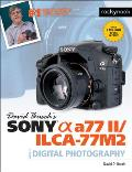 David Busch S Sony Alpha A77 II/Ilca-77m2 Guide to Digital Photography