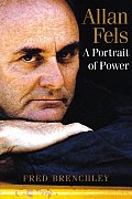 Allan Fels: A Portrait of Power