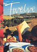 Twelve a Tuscan Cookbook