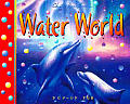 Water World (Pop-Up Books)