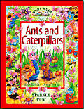 Ants and Caterpillars (Busy Bugs)