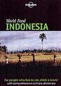 Lonely Planet World Food Indonesia 1st Edition