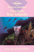 Lonely Planet Diving & Snorkeling Honduras Bay Islands