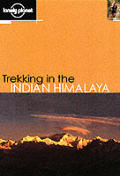Lonely Planet Trekking Indian Himala 4TH Edition