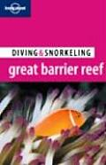Lonely Planet Diving & Snorkeling Great Barrier Reef (Lonely Planet Diving & Snorkeling Great Barrier Reef)