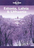 Lonely Planet Estonia Latvia & Lit 3RD Edition