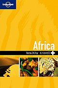 Lonely Planet Healthy Travel Africa 2nd Edition