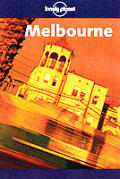 Lonely Planet Melbourne (Lonely Planet Melbourne)