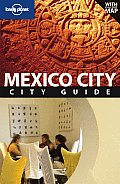 Lonely Planet Mexico City City Guide With Pullout Map