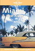 Lonely Planet Miami & the Keys (Lonely Planet Miami)
