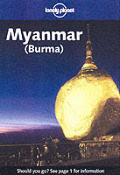 Lonely Planet Myanmar (Burma) (Lonely Planet Myanmar Burma: Travel Survival Kit)