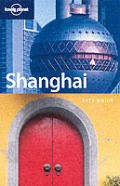 Lonely Planet Shanghai 2nd Edition