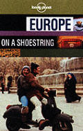 Lonely Planet Europe on a Shoestring (Lonely Planet Europe on a Shoestring)
