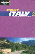 Cycling Italy (Lonely Planet National Park Guides)