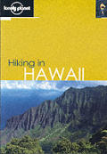 Lonely Planet Hiking in Hawaii 1ST Edition