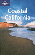 Lonely Planet Coastal California 1ST Edition