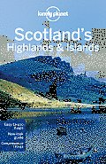 Lonely Planet Scotlands Highlands & Islands 2nd Edition