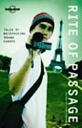 Rite of Passage: Tales of Backpacking 'Round Europe (Lonely Planet Journeys) Cover