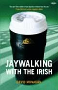 Jaywalking with the Irish (Lonely Planet Journeys)