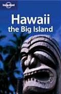 Lonely Planet Hawaii The Big Island 2nd Edition