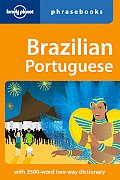 Lonely Planet Brazilian Phrasebook (Lonely Planet Phrasebook: Brazilian)