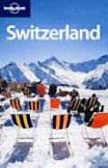 Lonely Planet Switzerland (Lonely Planet Switzerland)