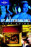 St Petersburg (Lonely Planet St. Petersburg)