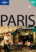 Paris Encounter (Lonely Planet Paris Encounter)