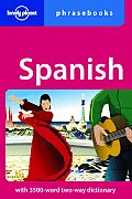 Spanish Phrasebook (Lonely Planet Phrasebook: Spanish)
