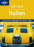 Lonely Planet Fast Talk Italian 1ST Edition