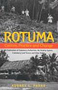 Rotuma: Custom, Practice and Change