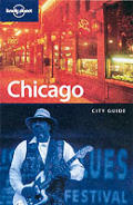 Lonely Planet Chicago 3RD Edition