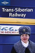 Lonely Planet Trans Siberian Railway 3rd Edition