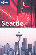 Lonely Planet Seattle 3RD Edition