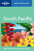 South Pacific Phrasebook (Lonely Planet Phrasebook: South Pacific)