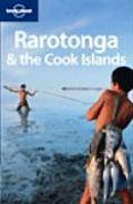 Lonely Planet Rarotonga & the Cook Islands (Lonely Planet Rarotonga & the Cook Islands)