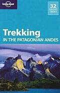 Lonely Planet Trekking in the Patagonian Andes 4th Edition