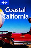 Coastal California (Lonely Planet Coastal California)
