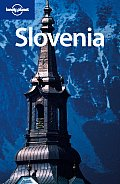 Slovenia (Lonely Planet Slovenia: Travel Survival Kit)