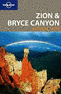Lonely Planet Zion & Bryce Canyon National Parks 2nd Edition