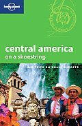 Central America on a Shoestring (Lonely Planet Central America on a Shoestring) Cover