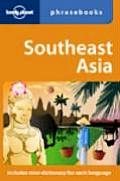 Lonely Planet Southeast Asia Phrasebook (Lonely Planet Language Survival Kit)