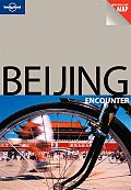 Beijing Encounter (Lonely Planet Beijing Encounter)