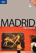 Madrid Encounter (Lonely Planet Madrid Encounter)